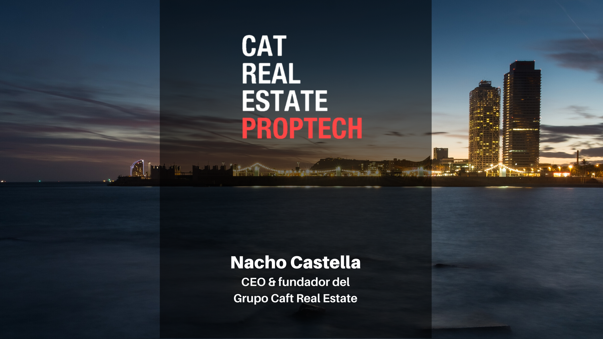 Presentación Cat Real Estate Proptech en Tech Spirit Barcelona
